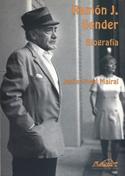 Ramón J. Sender. Biografía