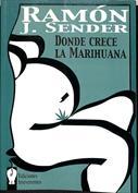 Donde crece la Marihuana. Drama en cuatro actos
