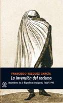 La invención del racismo. Nacimiento de la biopolítica en España