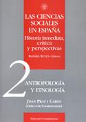 Las ciencias sociales en España 2. Historia inmediata, crítica y perspectivas