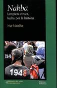Nakba. Limpieza étnica, lucha por la historia